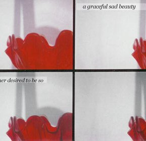 A graceful sad beauty and the other desired to be so.