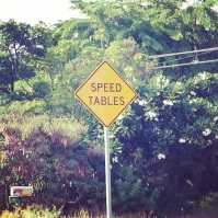Speed bumps? No, speed tables.
